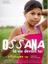 OSSANA, LA VIE DEVANT TOI