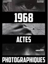 1968 ACTES PHOTOGRAPHIQUES
