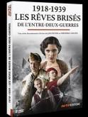 1918-1939 LES RÊVES BRISÉS DE L'ENTRE-DEUX-GUERRES